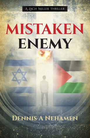 Mistaken Enemy  by  Dennis A. Nehamen