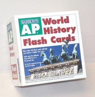 AP World History Flash Cards Lorraine Lupinskie-Huvane