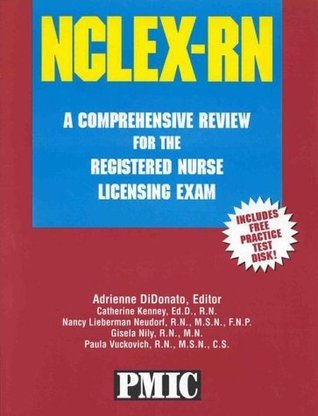 NCLEX-RN: A Comprehensive Review for the Registered Nurse Licensing Exam  by  Catherine Kenney
