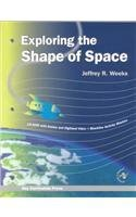 Exploring the Shape of Space  by  Jeffrey R. Weeks