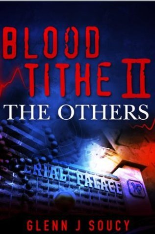 Blood Tithe II The Others  by  Glenn Soucy