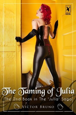 The Taming of Julia (Julia series)  by  Victor Bruno