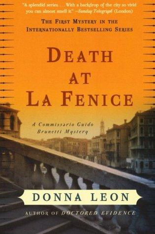 Death At La Fenice: (Brunetti 1)  by  Donna Leon