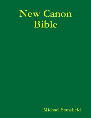 New Canon Bible Large Print Edition Michael Stansfield