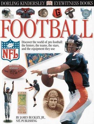 Football (Eyewitness Books) James Buckley Jr.