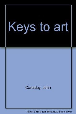 Keys to art John Canaday