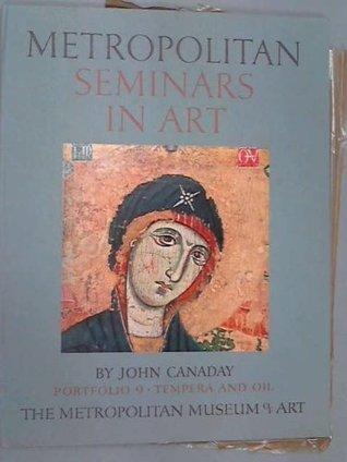 Metropolitan Seminars In Art - Portfolio 10, Techniques  by  John Canaday