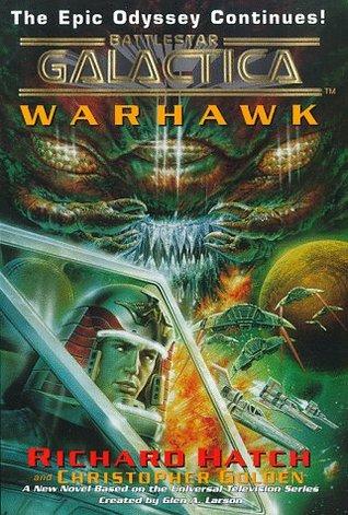 Warhawk (Battlestar Galactica, #2) Richard Hatch