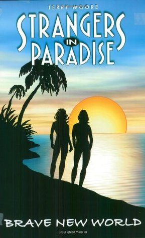 Brave New World (Strangers in Paradise, Book 11)  by  Various