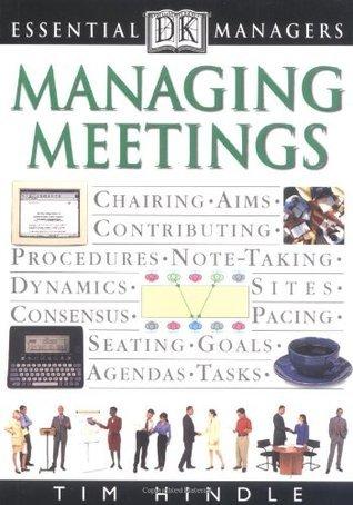 Managing Meetings Robert Heller