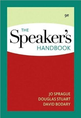 J.Spragues D.Stuarts D. Bodarys The Speakers 9th (Ninth) edition (The Speakers Handbook [Spiral-bound])(2008) J.Sprague D.Stuart D. Bodary