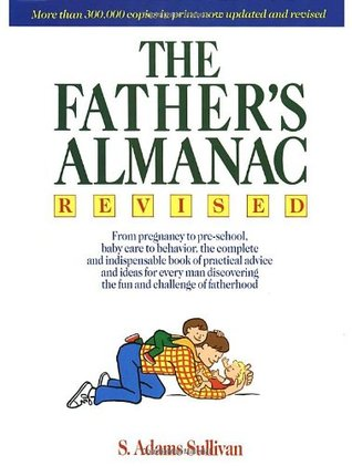Fathers Almanac (Dolphin Book) S. Adams Sullivan