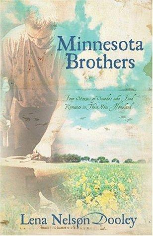 Minnesota Brothers  by  Lena Nelson Dooley