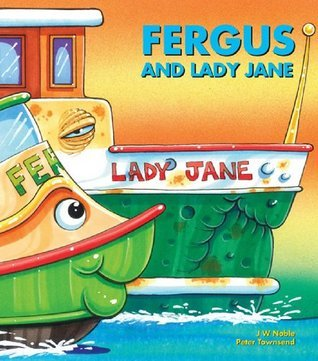 Fergus and Lady Jane  by  J.W. Noble