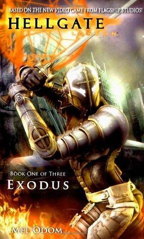 Exodus (Hellgate: London, #1)  by  Mel Odom