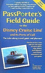 PassPorters Field Guide to the Disney Cruise Line and Its Ports of Call: The Take-Along Travel Guide and Planner  by  Jennifer Watson Marx