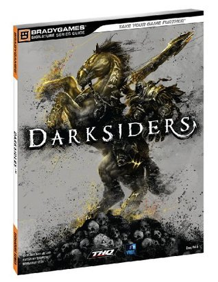 Darksiders Signature Series Strategy Guide  by  Doug Walsh
