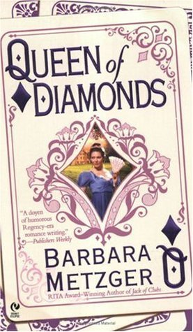 Queen Of Diamonds (House Of Cards #3 ) Barbara Metzger