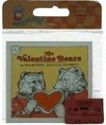 The Valentine Bears Book & Cassette  by  Eve Bunting