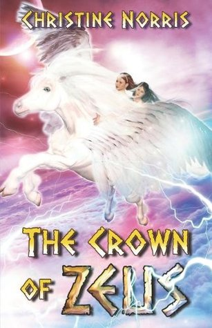 The Crown of Zeus (The Library of Athena, #1) Christine Norris