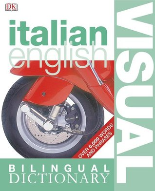 Italian English Bilingual Visual Dictionary Christine Arthur