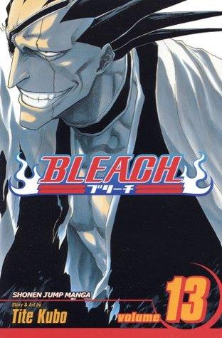Bleach Volume 13: The Undead (Bleach #13)  by  Tite Kubo