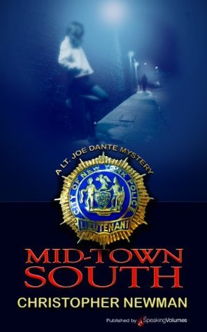 Mid-Town South (Lt. Joe Dante Series)  by  Christopher Newman