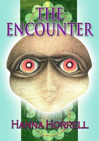 The Encounter  by  Hanna Horrell