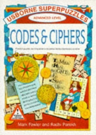 Codes and Ciphers  by  Mark Fowler