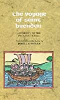 The Voyage Of Saint Brendan: Journey To The Promised Land John Joseph OMeara