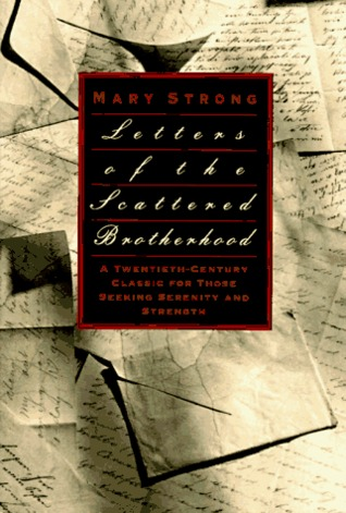 Letters of the Scattered Brotherhood  by  Mary Strong