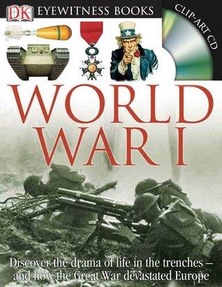 World War I (DK Eyewitness Books) Simon Adams