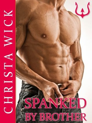 Spanked  by  Brother by Christa Wick