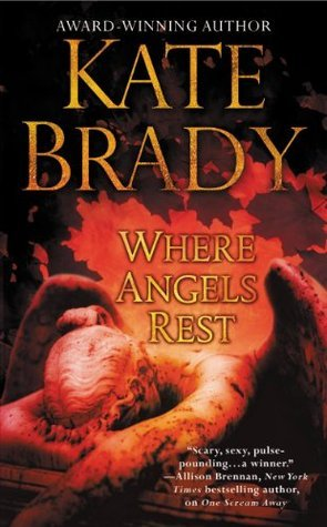 Where Angels Rest Kate Brady