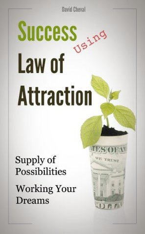 Success Using Law of Attraction David Cheval