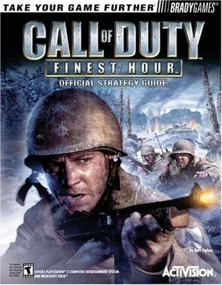 Call of Duty(tm): Finest Hour Official Strategy Guide Bart G. Farkas
