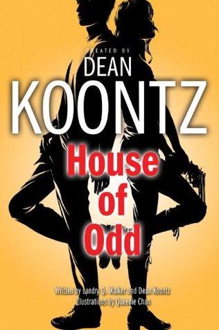 House of Odd (Odd Thomas Graphic Novel, #3)  by  Dean Koontz