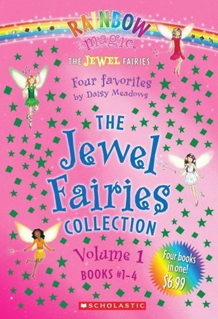 The Jewel Fairies Collection, Vol. 1: Books 1-4  by  Daisy Meadows
