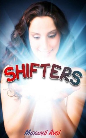 Shifters  by  Maxwell Avoi