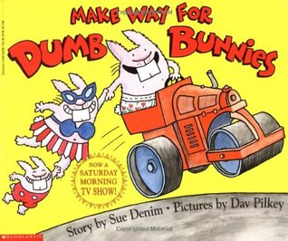 Make Way For Dumb Bunnies (The Dumb Bunnies, #3) Sue Denim
