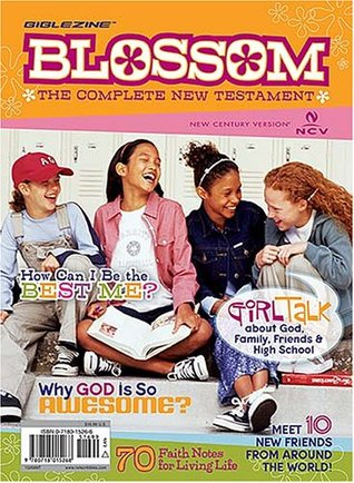Blossom BibleZine: The Complete New Testament for Girls  by  Thomas Nelson Publishers
