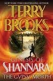 The Gypsy Morph (The Genesis of Shannara, Book 3) 1st (first) edition Text Only Terry Brooks