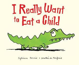 Je Mangerais Bien Un Enfant Sylviane Donnio