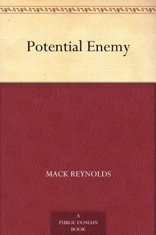 Potential Enemy Mack Reynolds