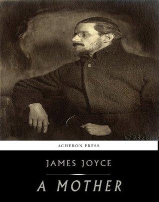 A Mother  by  James Joyce