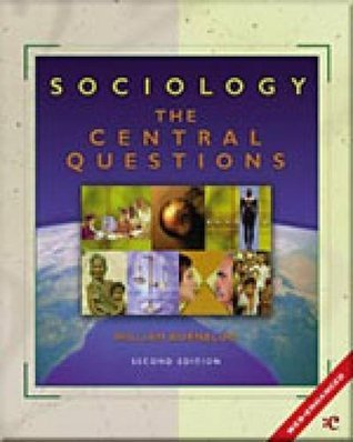 Sociology: The Central Questions  by  William Kornblum