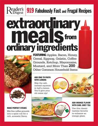 Extraordinary Meals from Ordinary Ingredients Readers Digest Association