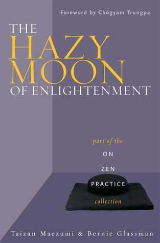 On Zen Practice  by  Hakuyu Taizan Maezumi