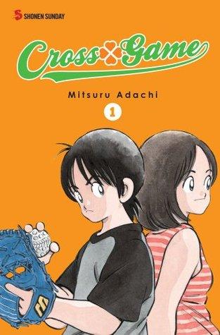 Cross Game 1 (Cross Game, #1-3) Mitsuru Adachi