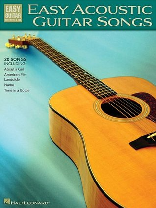 Easy Acoustic Guitar Songs (Easy Guitar with Notes & Tab)  by  Hal Leonard Publishing Company
